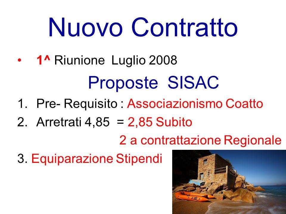 Nuovo Contratto 1^ Riunione Luglio 2008 Proposte SISAC