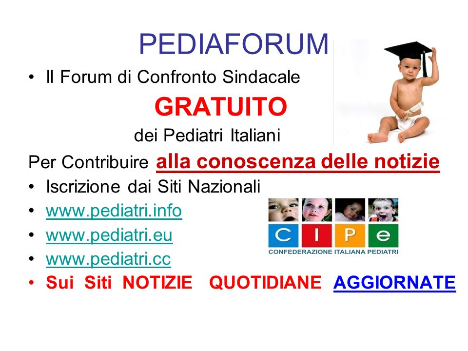 PEDIAFORUM Il Forum di Confronto Sindacale GRATUITO