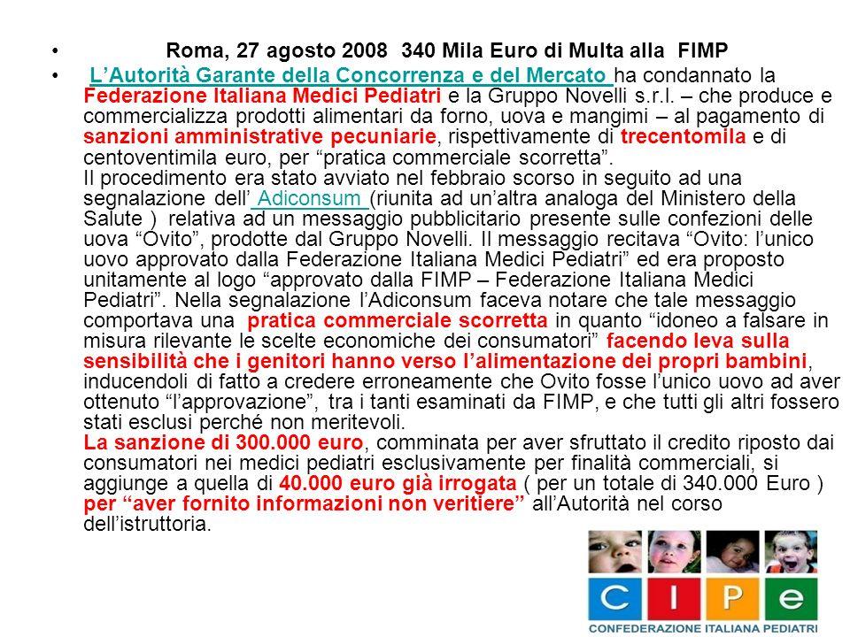 Roma, 27 agosto 2008 340 Mila Euro di Multa alla FIMP