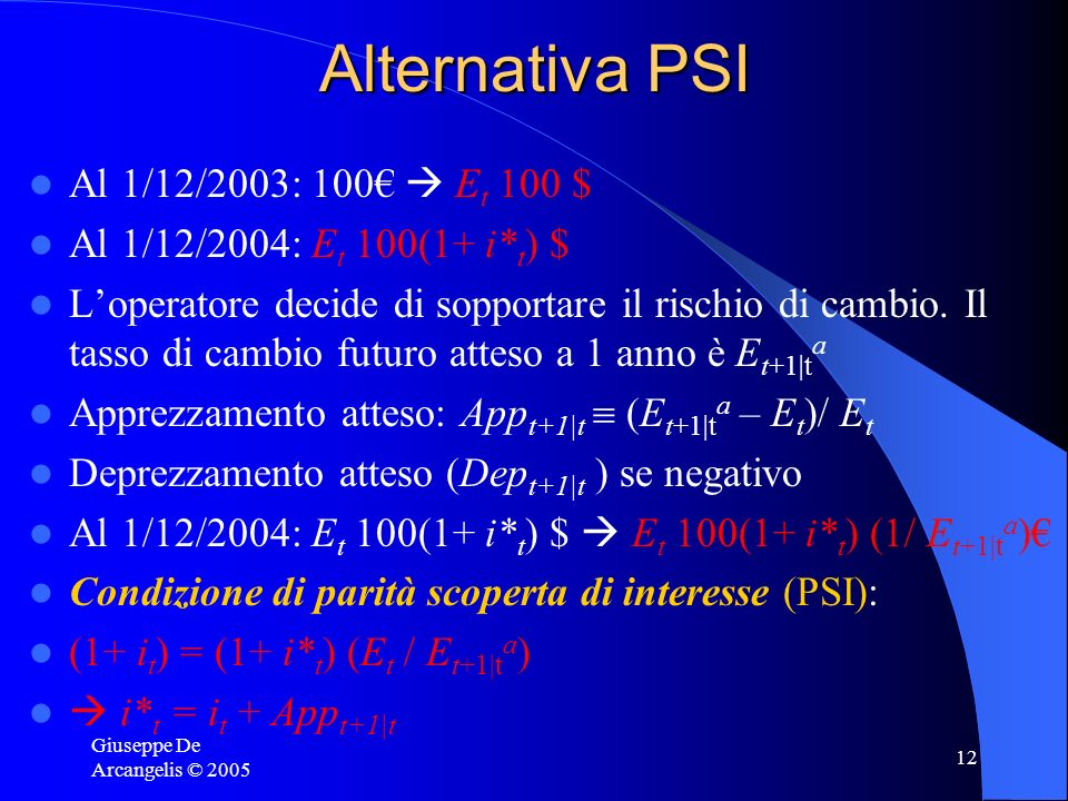 Alternativa PSI Al 1/12/2003: 100€  Et 100 $