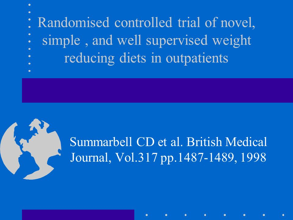 Randomised controlled trial of novel, simple , and well supervised weight reducing diets in outpatients