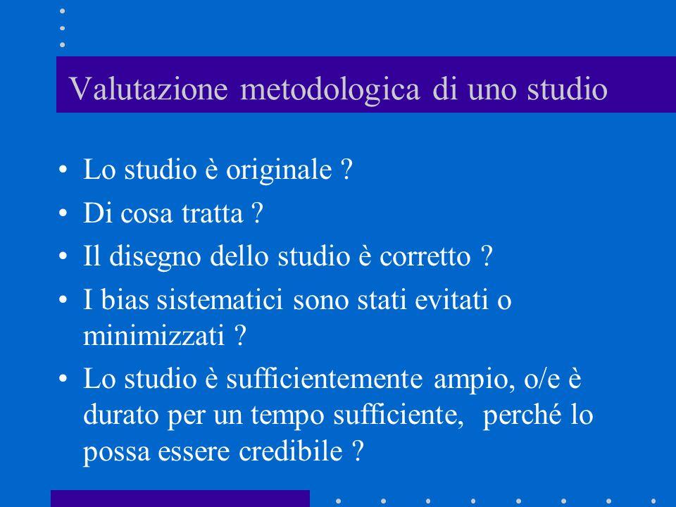 Valutazione metodologica di uno studio