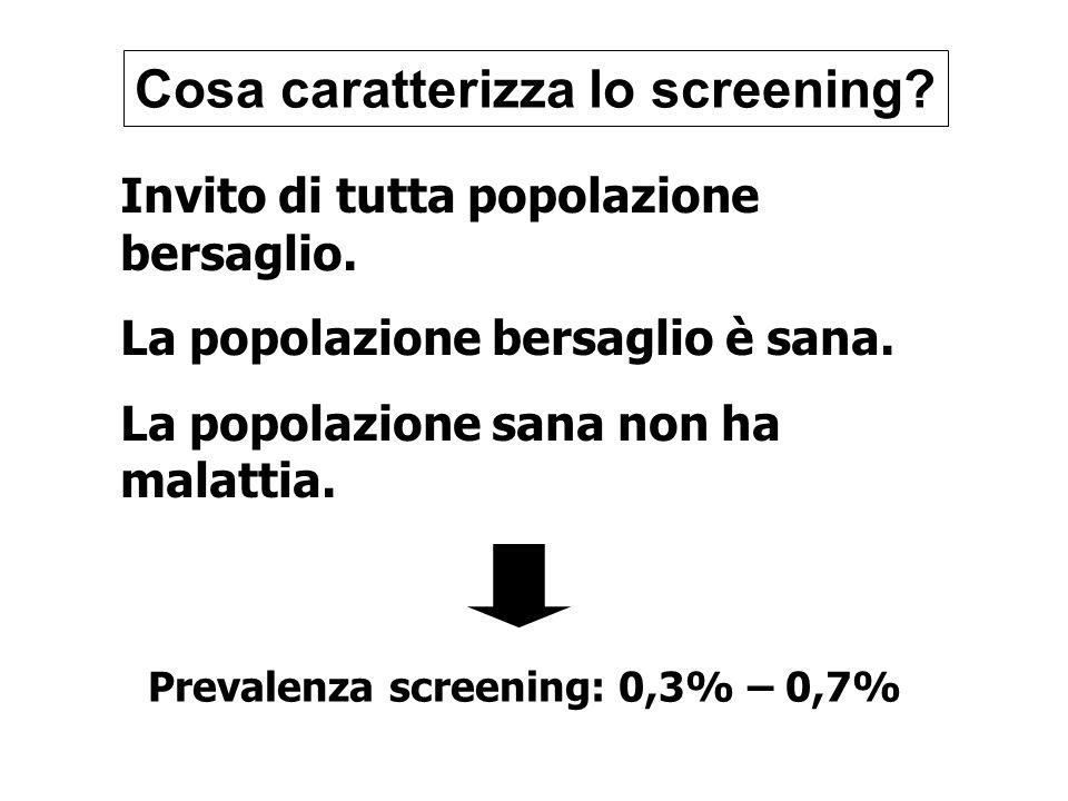 Cosa caratterizza lo screening