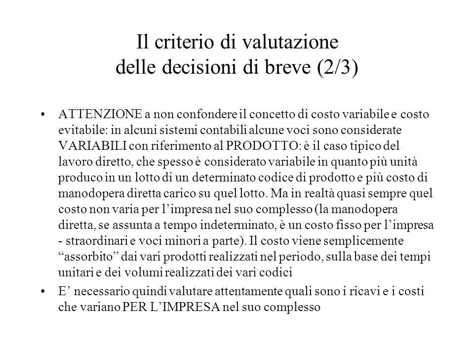 Il criterio di valutazione delle decisioni di breve (2/3)