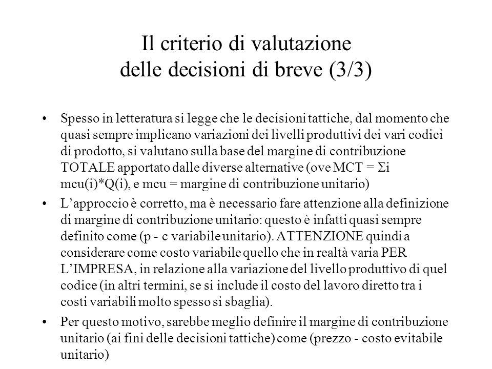 Il criterio di valutazione delle decisioni di breve (3/3)