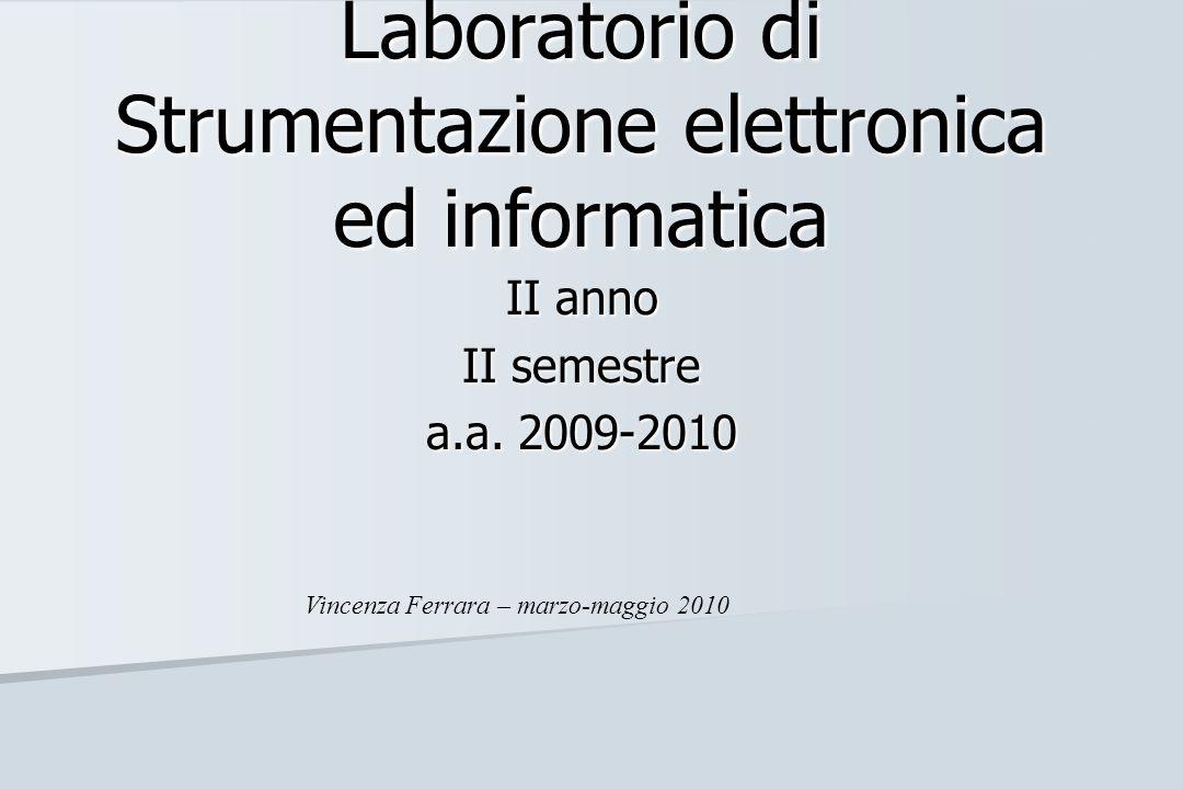 Laboratorio di Strumentazione elettronica ed informatica
