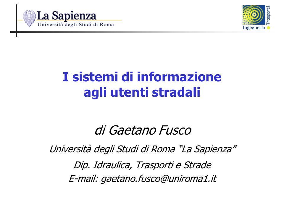 I sistemi di informazione agli utenti stradali