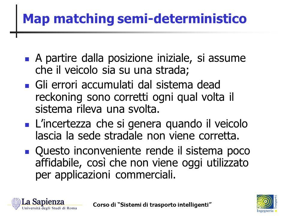 Map matching semi-deterministico