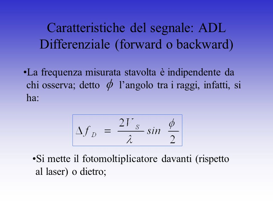 Caratteristiche del segnale: ADL Differenziale (forward o backward)