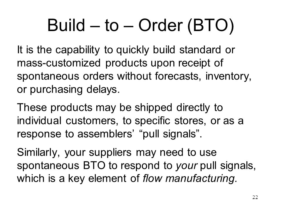 Build – to – Order (BTO)