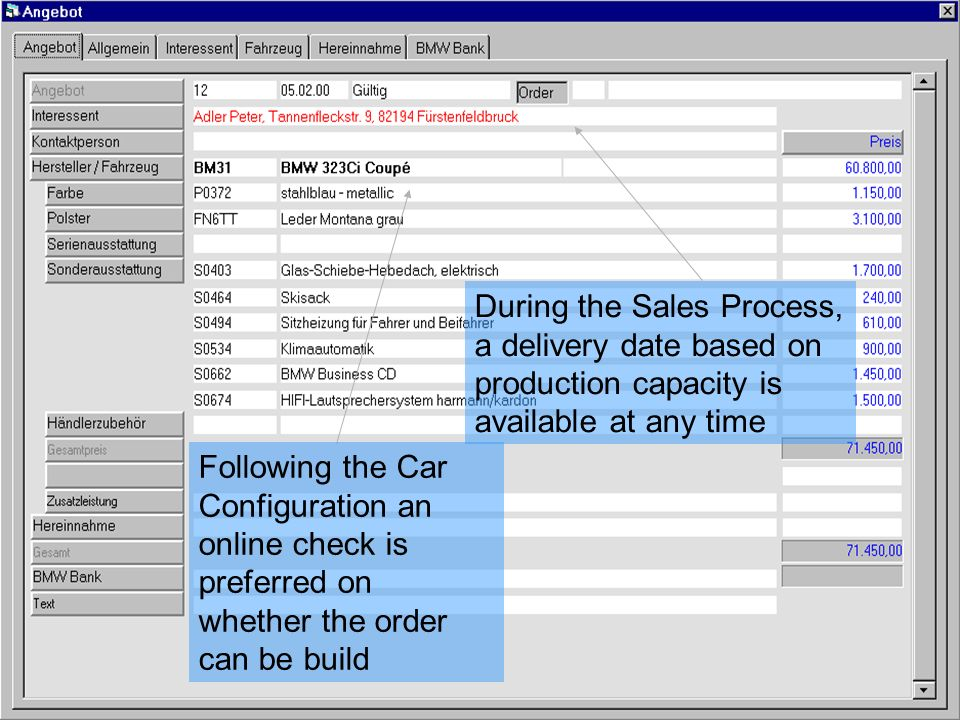 During the Sales Process, a delivery date based on production capacity is available at any time