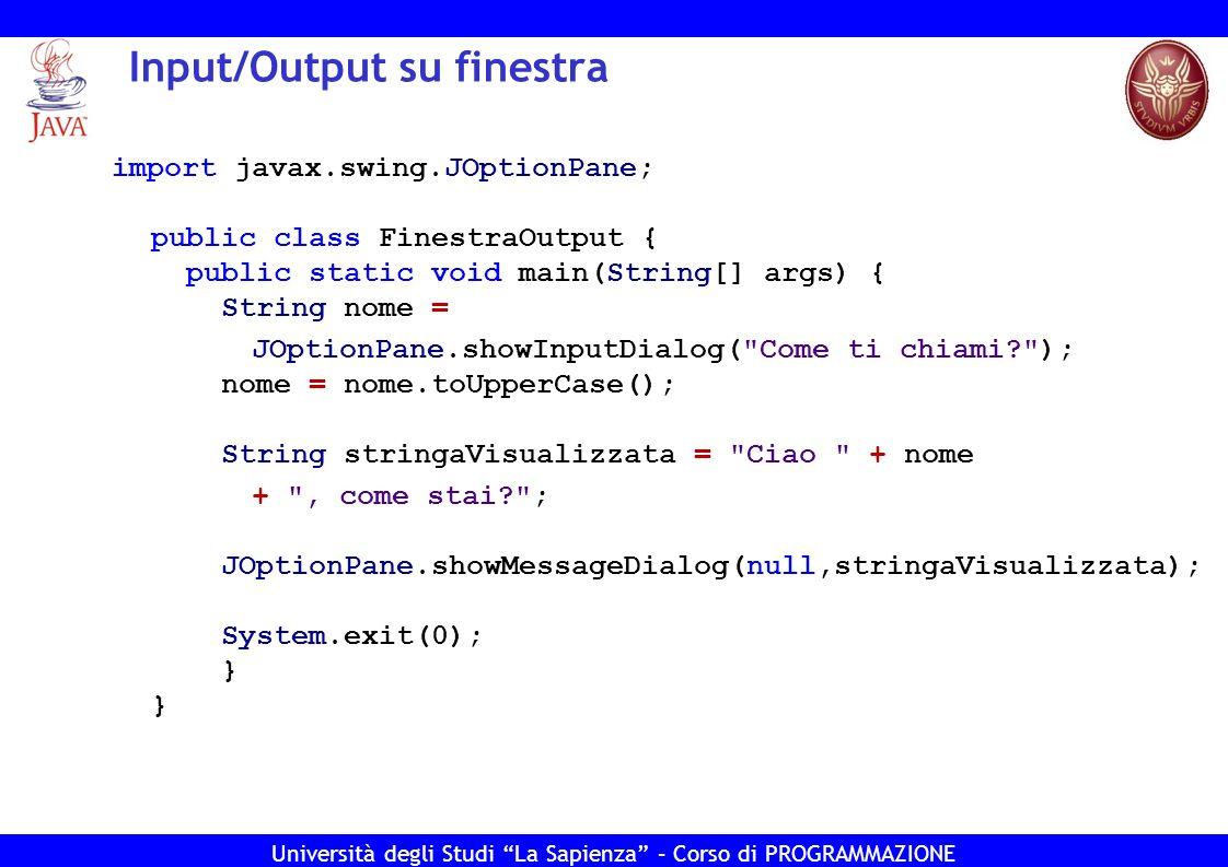 Input/Output su finestra