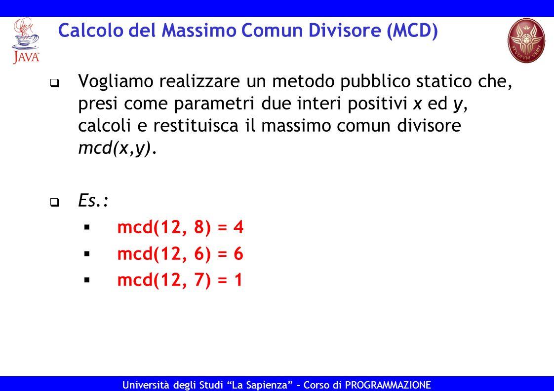 Calcolo del Massimo Comun Divisore (MCD)