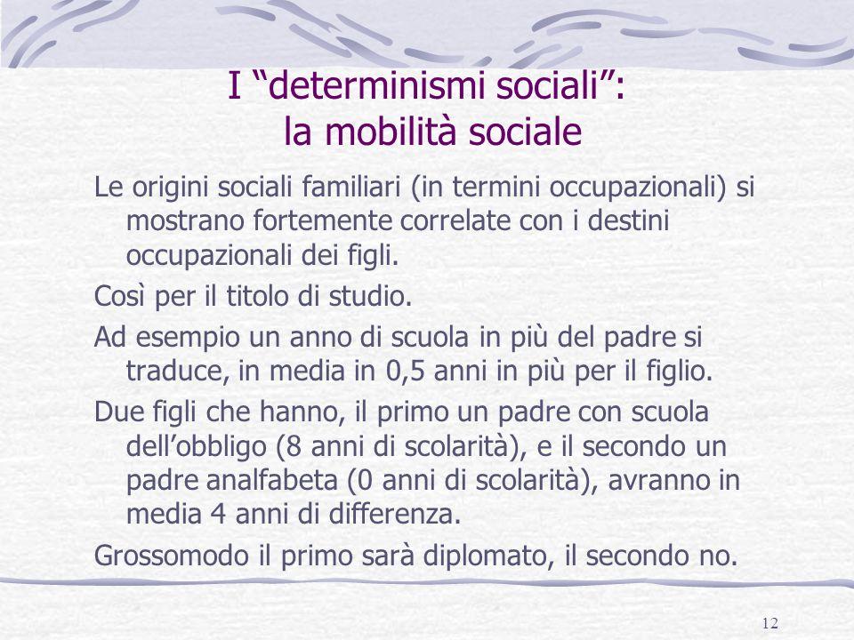 I determinismi sociali : la mobilità sociale