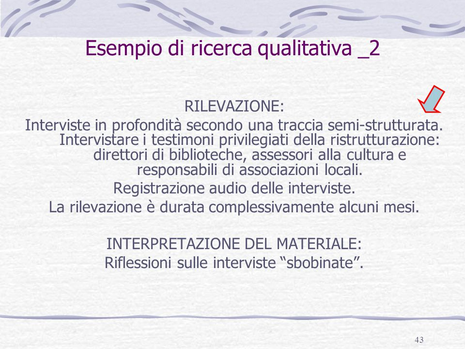Esempio di ricerca qualitativa _2