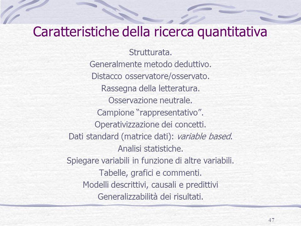Caratteristiche della ricerca quantitativa