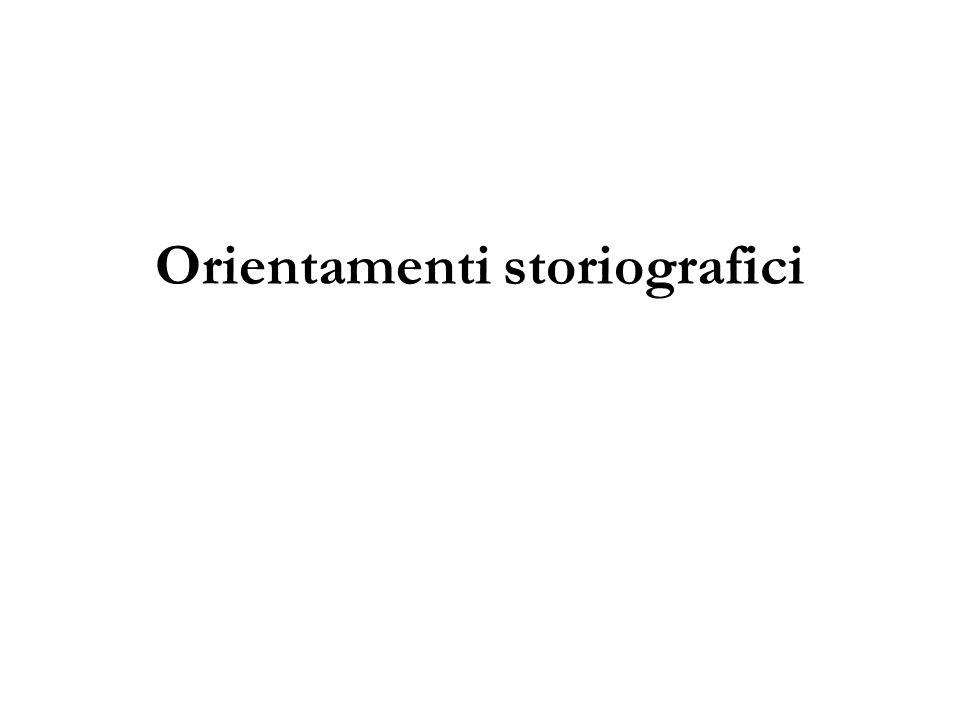 Orientamenti storiografici