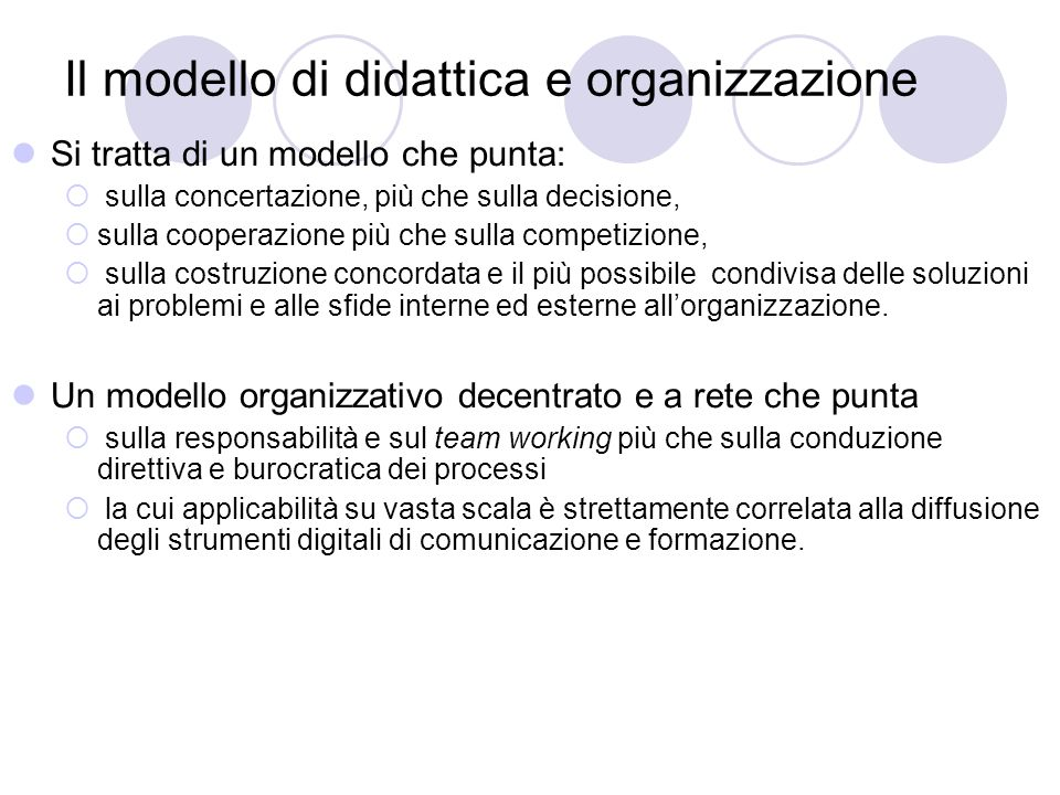 Il modello di didattica e organizzazione