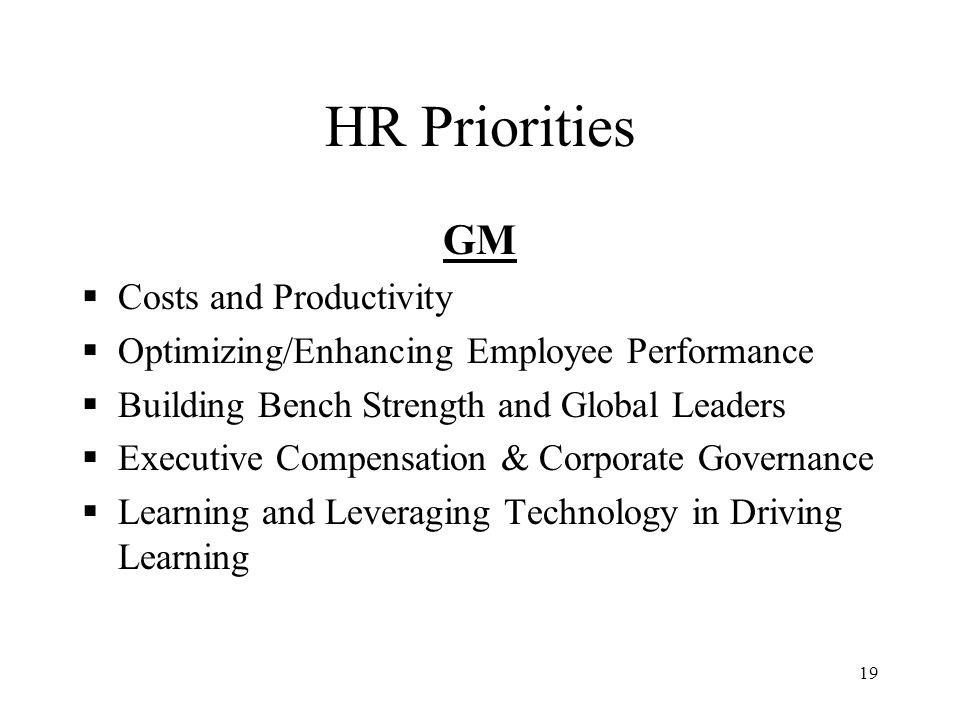 HR Priorities GM Costs and Productivity