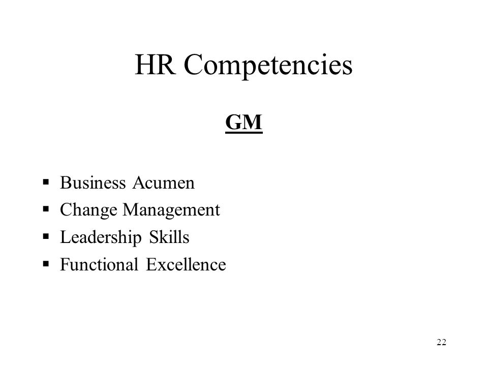 HR Competencies GM Business Acumen Change Management Leadership Skills