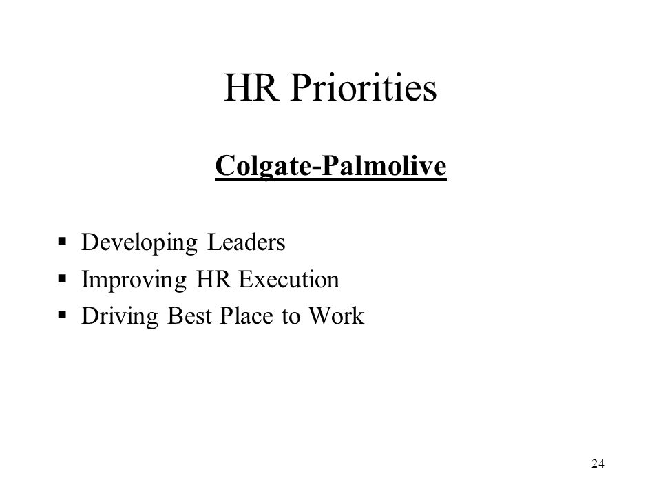 HR Priorities Colgate-Palmolive Developing Leaders