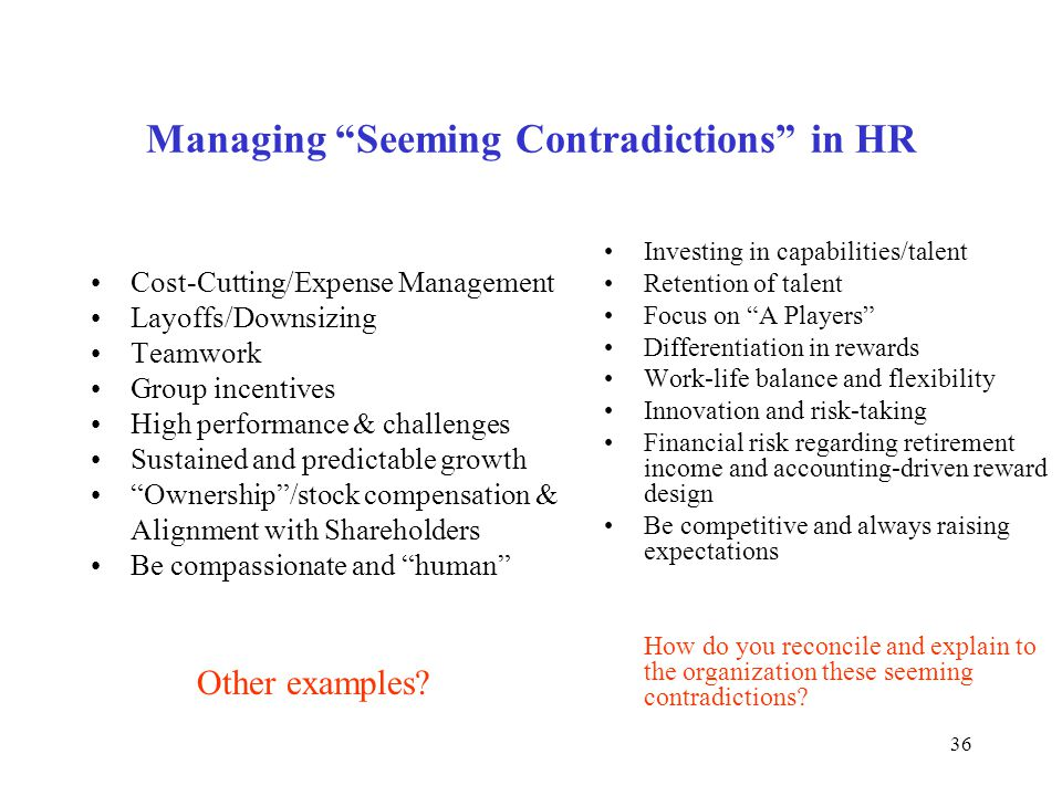Managing Seeming Contradictions in HR