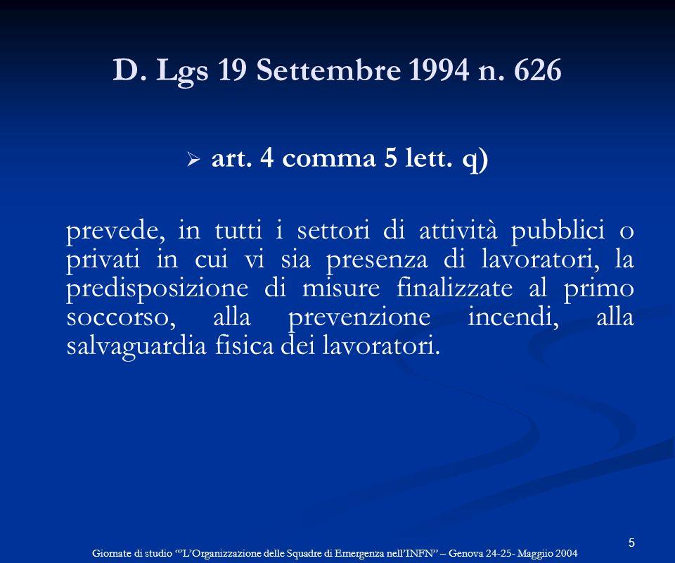 D. Lgs 19 Settembre 1994 n. 626 art. 4 comma 5 lett. q)