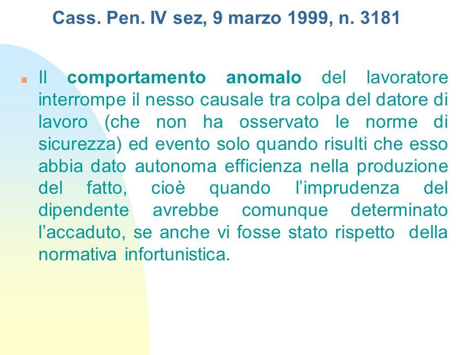 Cass. Pen. IV sez, 9 marzo 1999, n. 3181