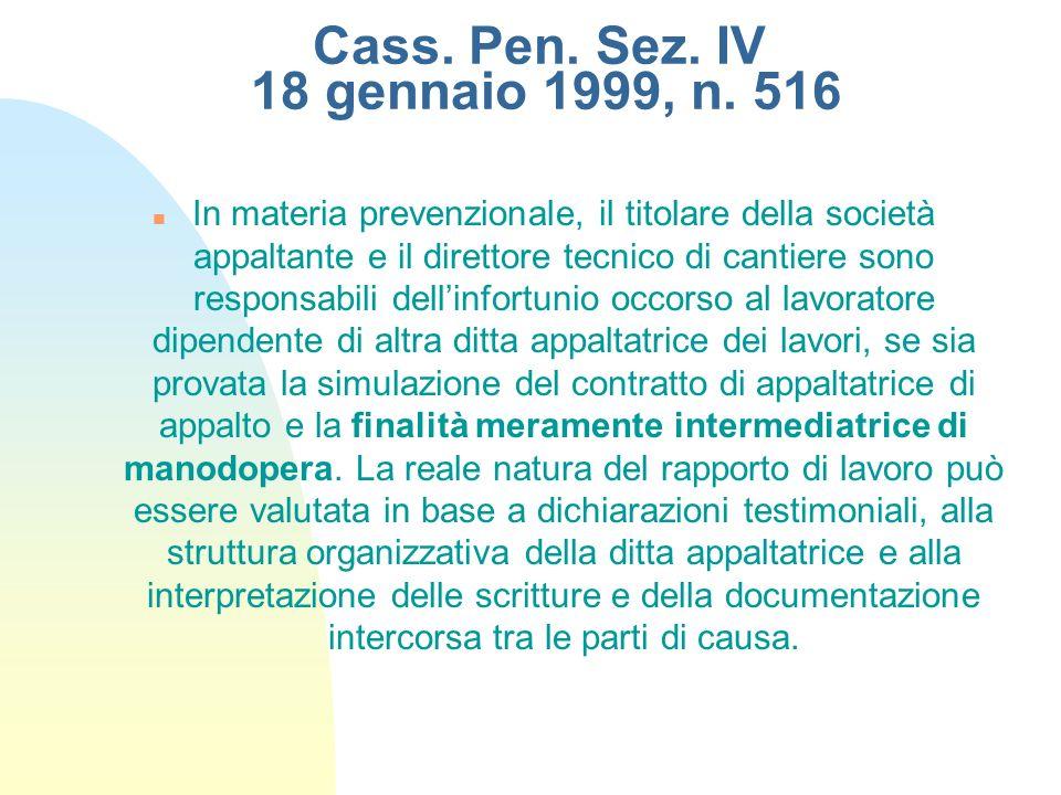 Cass. Pen. Sez. IV 18 gennaio 1999, n. 516