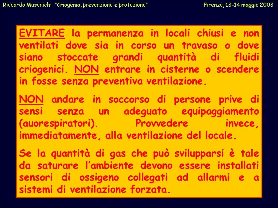 Riccardo Musenich: Criogenia, prevenzione e protezione Firenze, 13-14 maggio 2003