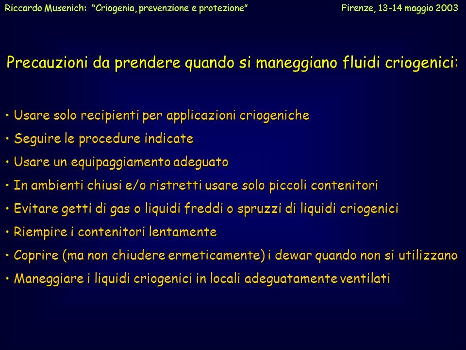Precauzioni da prendere quando si maneggiano fluidi criogenici: