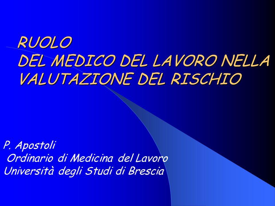 RUOLO DEL MEDICO DEL LAVORO NELLA VALUTAZIONE DEL RISCHIO