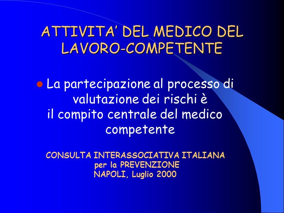 ATTIVITA' DEL MEDICO DEL LAVORO-COMPETENTE