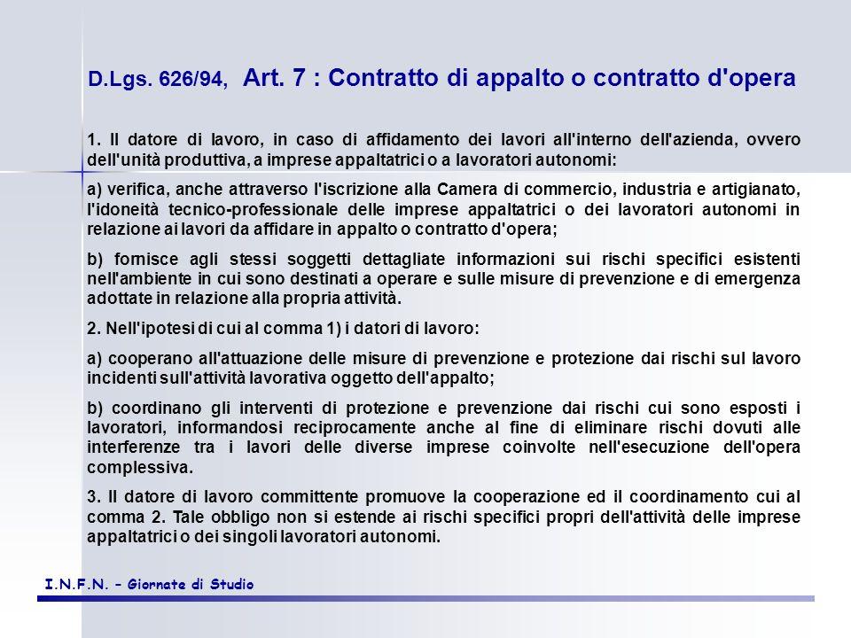 D.Lgs. 626/94, Art. 7 : Contratto di appalto o contratto d opera