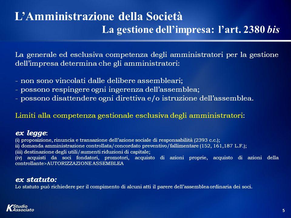 L'Amministrazione della Società. La gestione dell'impresa:. l'art