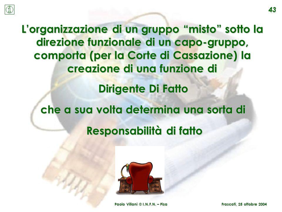 Responsabilità di fatto Paolo Villani © I.N.F.N. – Pisa