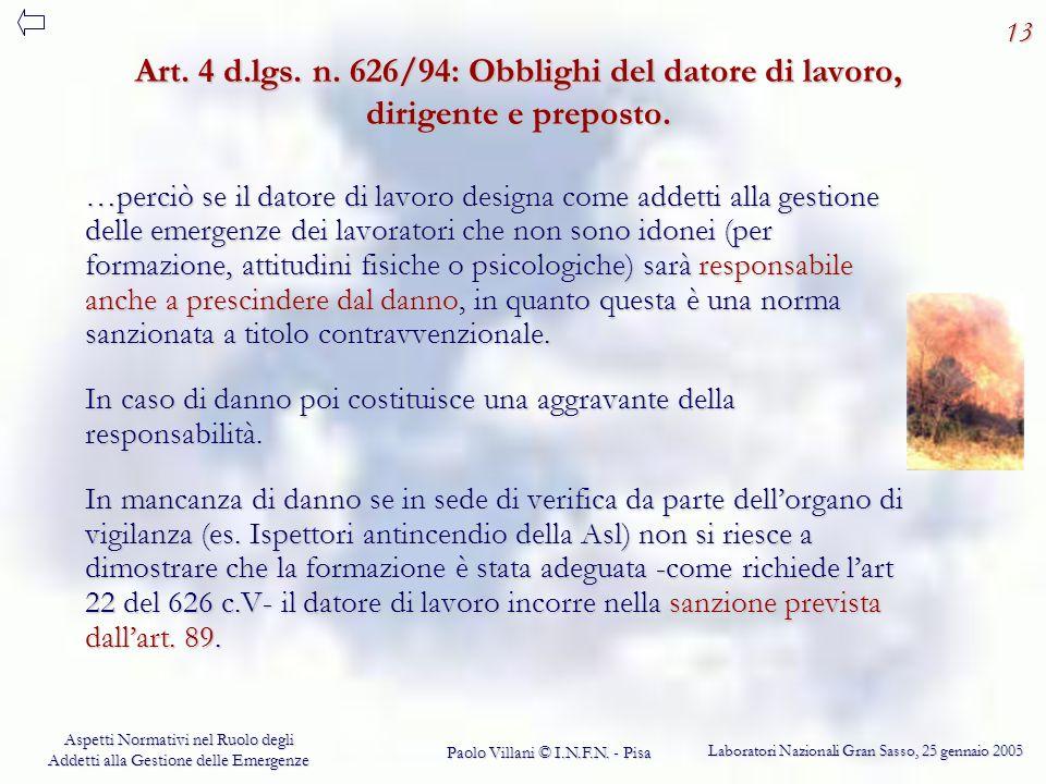 13 Art. 4 d.lgs. n. 626/94: Obblighi del datore di lavoro, dirigente e preposto.