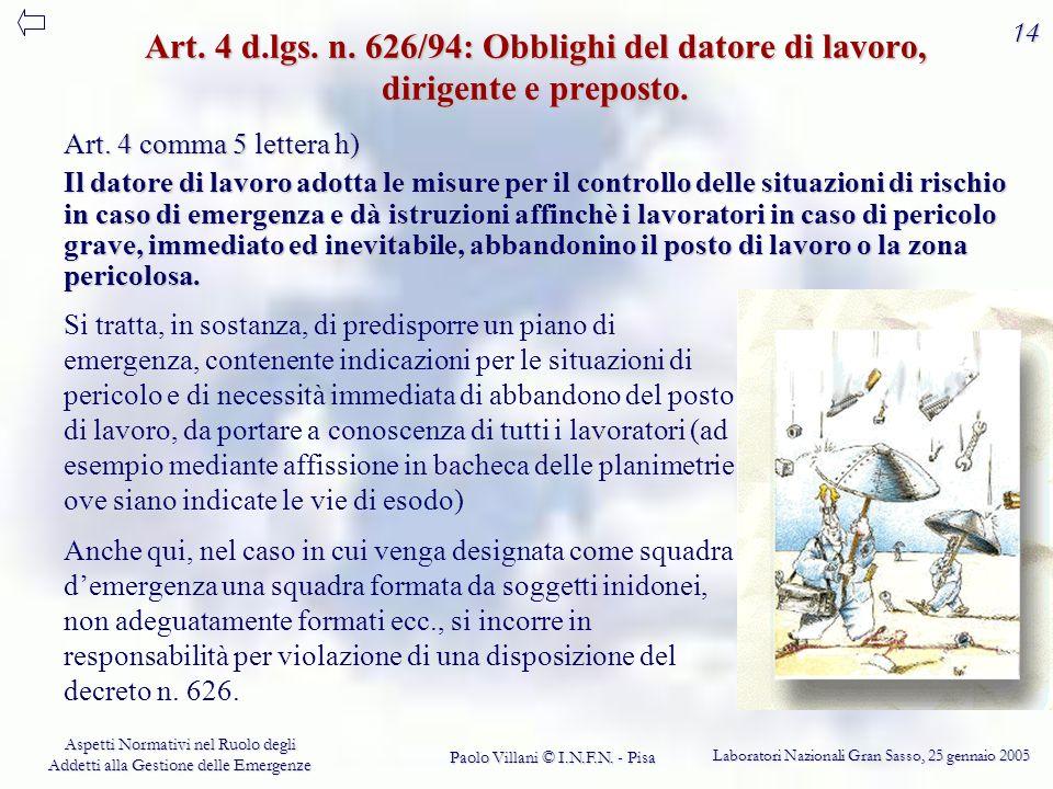 Art. 4 d.lgs. n. 626/94: Obblighi del datore di lavoro, dirigente e preposto.