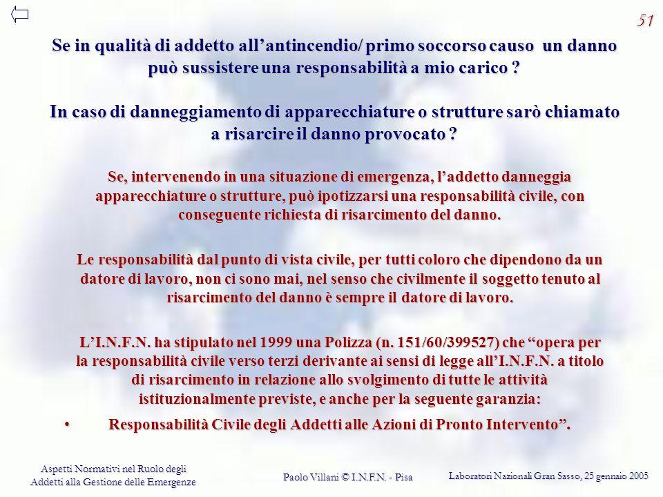 Responsabilità Civile degli Addetti alle Azioni di Pronto Intervento .