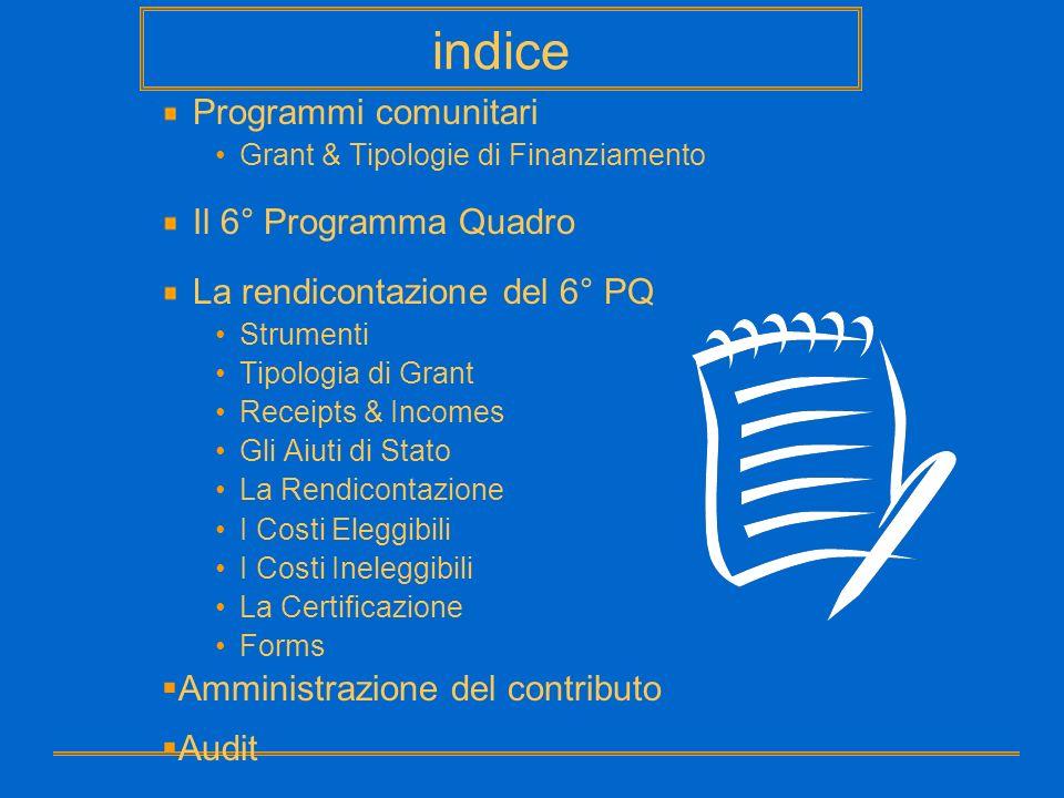 indice Programmi comunitari Il 6° Programma Quadro
