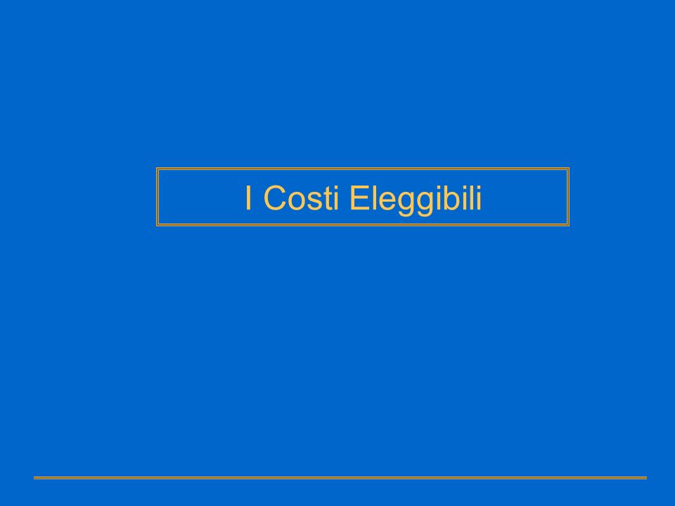 I Costi Eleggibili