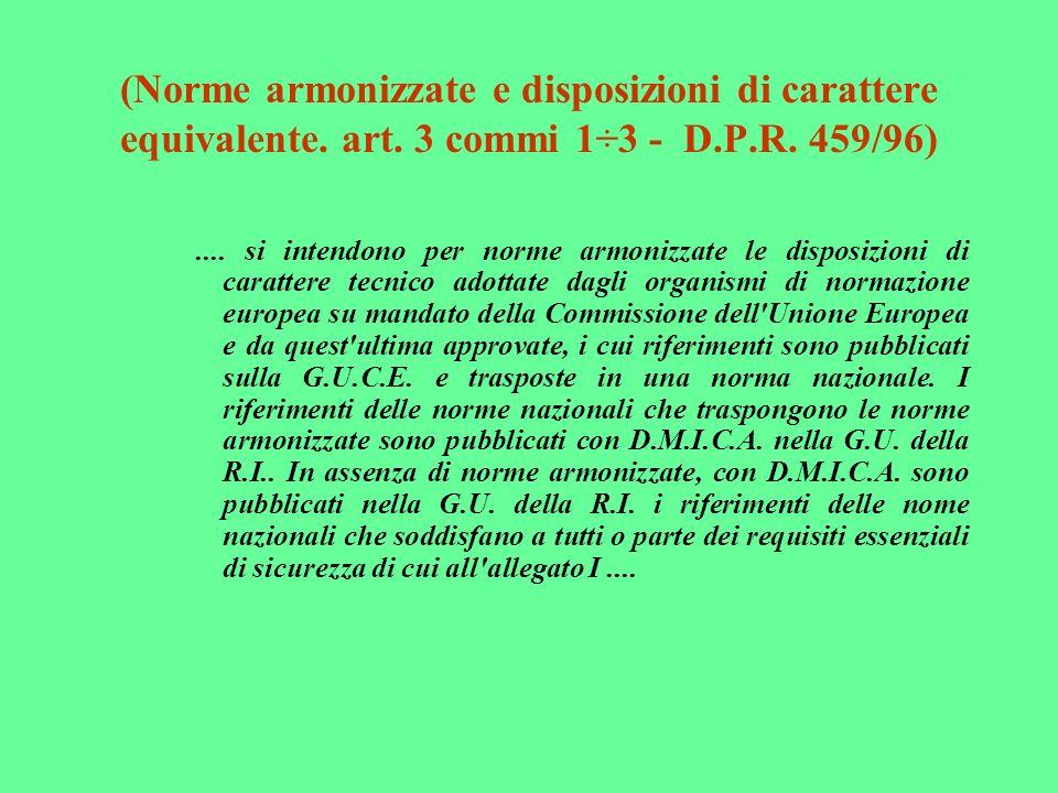 (Norme armonizzate e disposizioni di carattere equivalente. art