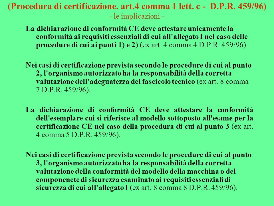 (Procedura di certificazione. art. 4 comma 1 lett. c - D. P. R