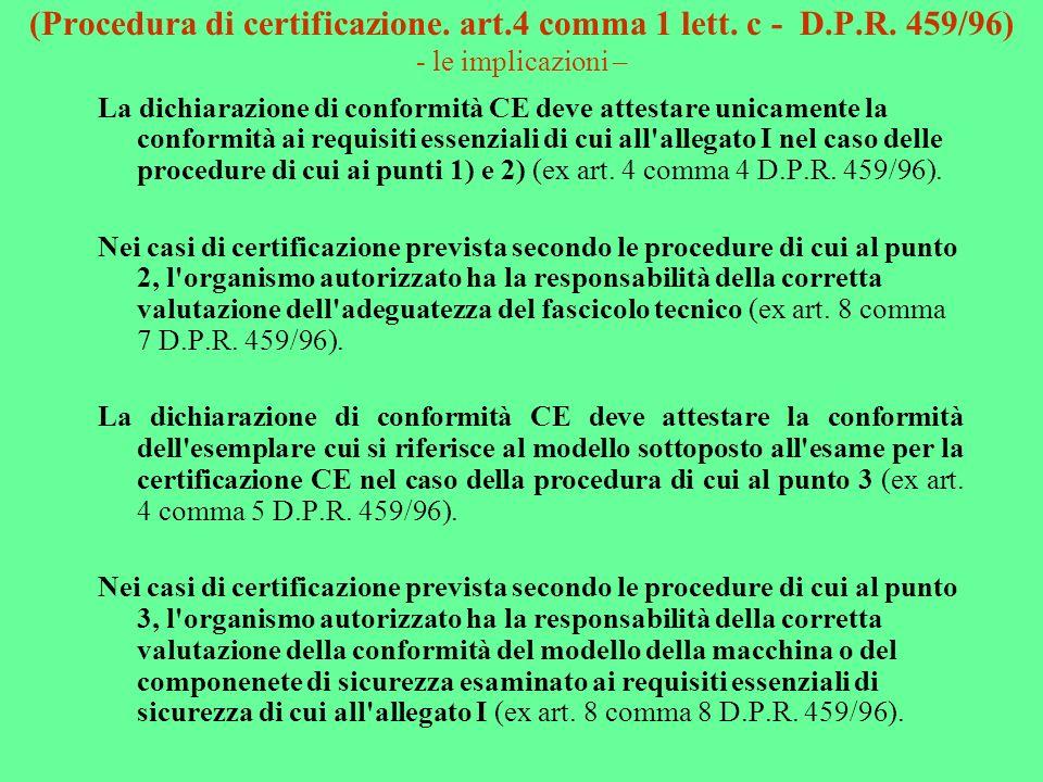 (Procedura di certificazione. art. 4 comma 1 lett. c - D. P. R