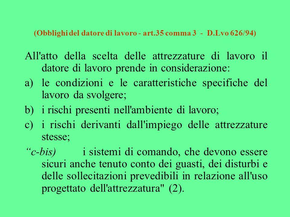 (Obblighi del datore di lavoro - art.35 comma 3 - D.Lvo 626/94)