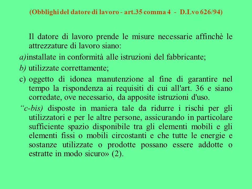 (Obblighi del datore di lavoro - art.35 comma 4 - D.Lvo 626/94)