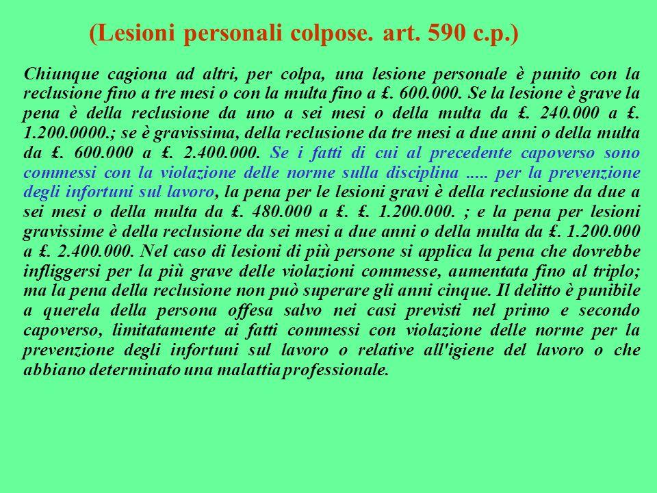 (Lesioni personali colpose. art. 590 c.p.)