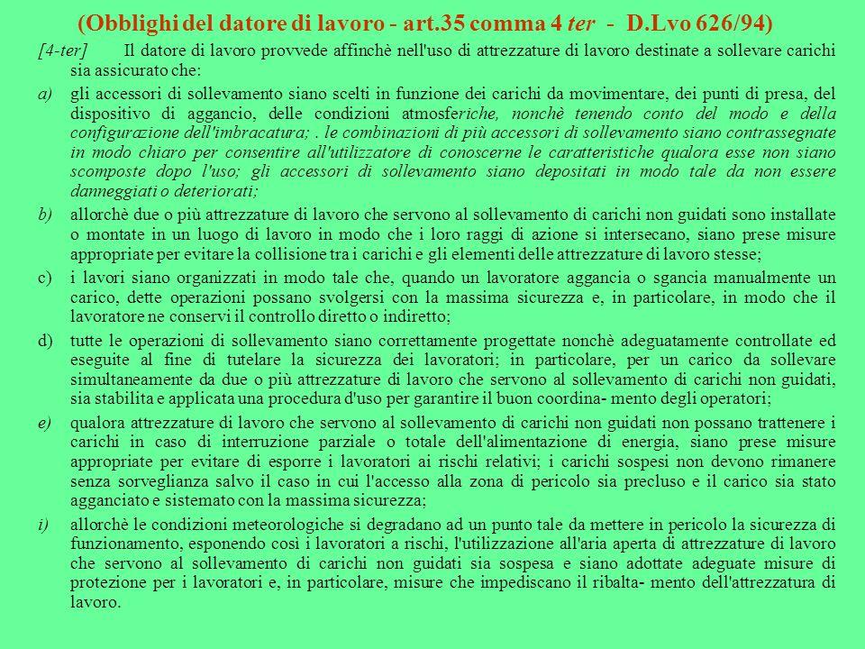 (Obblighi del datore di lavoro - art.35 comma 4 ter - D.Lvo 626/94)
