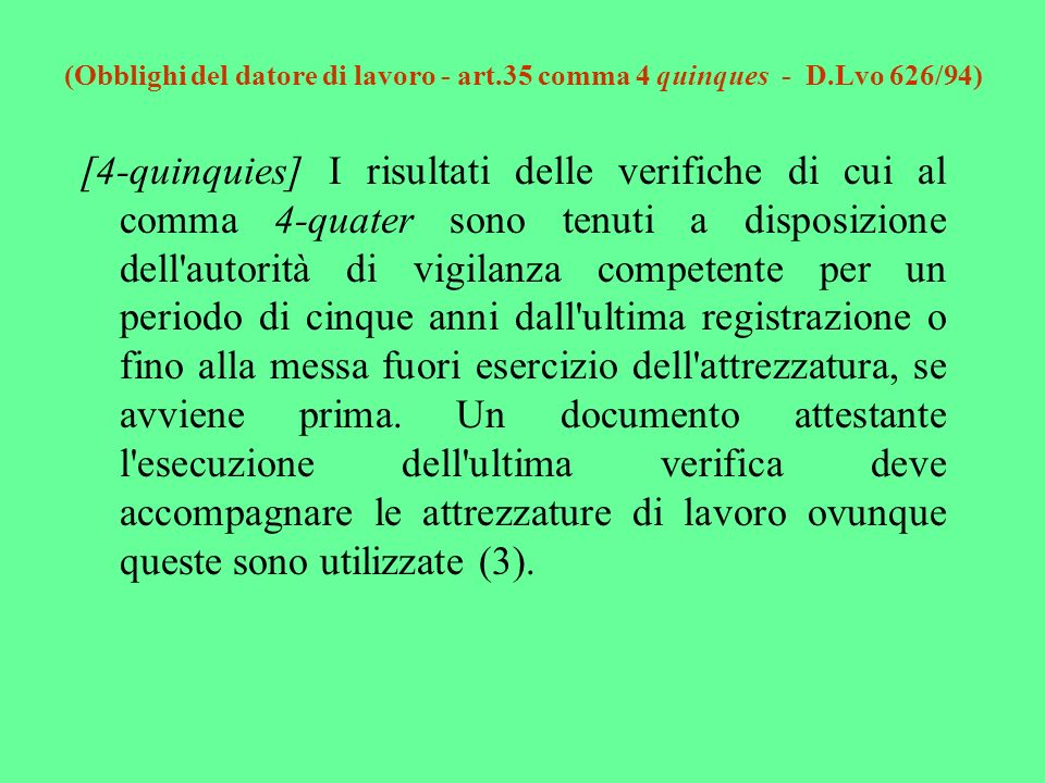 (Obblighi del datore di lavoro - art. 35 comma 4 quinques - D