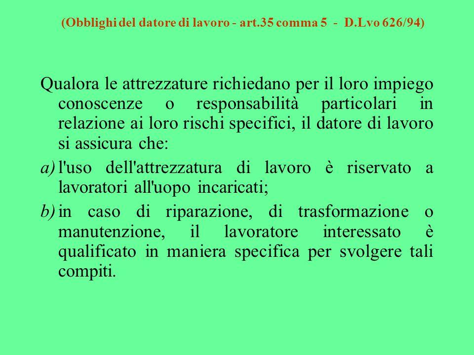 (Obblighi del datore di lavoro - art.35 comma 5 - D.Lvo 626/94)